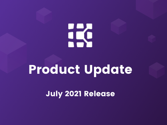 July 2021 Product Update